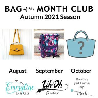 The Bag of the Month Club Autumn 2021 season with Emmaline Bags, UhOh Creations, and Sewing Patterns by Mrs H
