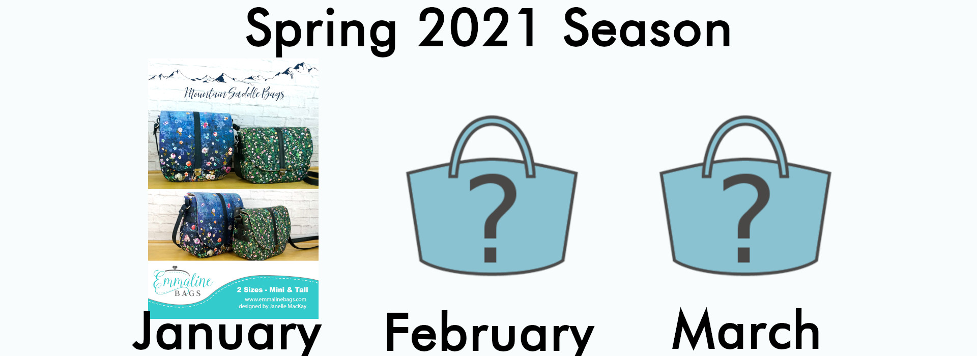 January - March 2021 Bag of the Month Club